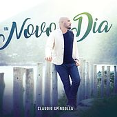Um Novo Dia by Claudio Spíndolla