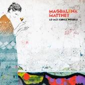 Lo Más Cerca Posible by Magdalena Matthey
