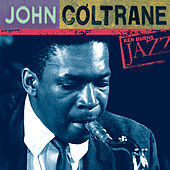 John Coltrane: Ken Burns's Jazz von John Coltrane