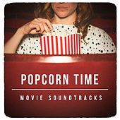Popcorn Time Movie Soundtracks by Various Artists