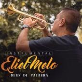 Deus de Palavra by Eliel Melo
