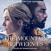 The Mountain Between Us (Original Motion Picture Soundtrack) by Ramin Djawadi
