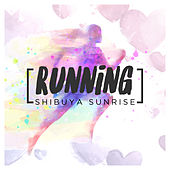 Running de Shibuya Sunrise