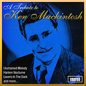 A Tribute to Ken Mackintosh by Ken Mackintosh