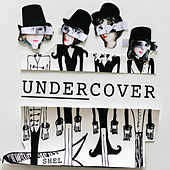 Undercover by Shel