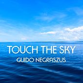 Touch the Sky by Guido Negraszus
