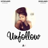 Unfollow (feat. Eric Bellinger) by Victor Oladipo