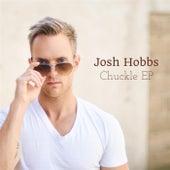 Chuckle EP by Josh Hobbs
