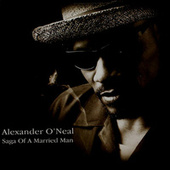 Saga Of A Married Man by Alexander O'Neal