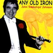 Any Old Iron von John 'Snakehips' Johnson