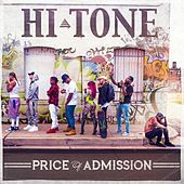 Price of Admission von Hi-Tone