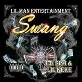 Swang (feat. SPM & Lil Keke) by Lil Man