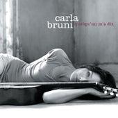 Quelqu'un m'a dit von Carla Bruni