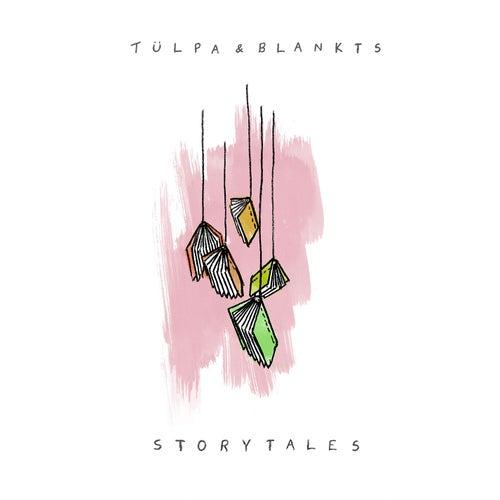 Storytales van Tülpa