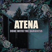 Done with the Darkness by Atena