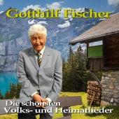 Die schönsten volks-und heimatlieder by Gotthilf Fischer