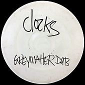 Clocks (Greymatter Dub) by Greymatter