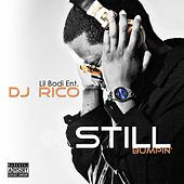 Still Bumpin' by DJ Rico