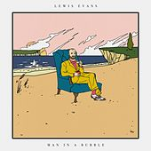 Man in a Bubble by Lewis Evans