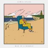 Man in a Bubble de Lewis Evans