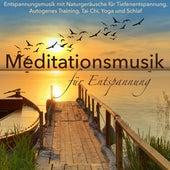 Meditationsmusik für Entspannung – Entspannungsmusik mit Naturgeräusche für Tiefenentspannung, Autogenes Training, Tai Chi, Yoga und Schlaf von Entspannungsmusik