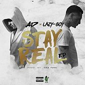 Stay Real - EP by Lazyboy