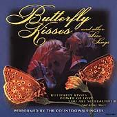 Butterfly Kisses & Other Love Songs by The Countdown Singers
