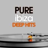 Pure Ibiza Deep Hits by Various Artists