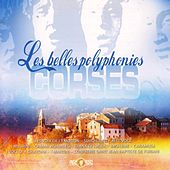 Les belles polyphonies corses by Various Artists