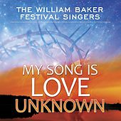 My Song Is Love Unknown by Various Artists