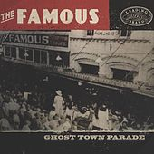 Ghost Town Parade von Famous