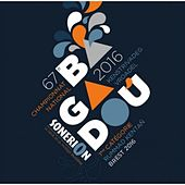 Championnat national des bagadoù de 1ère catégorie - Brest 2016 de Various Artists