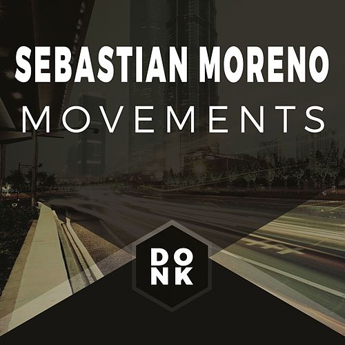 Movements by Sebastian Moreno