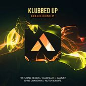 Klubbed Up Collection 01 - EP by Various Artists