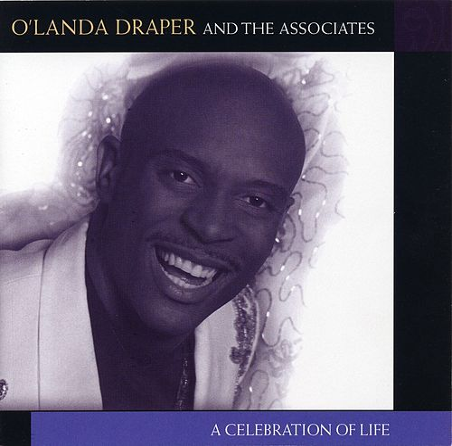 A Celebration Of Life by O'Landa Draper & The...
