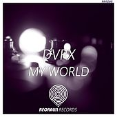 My World - EP de DVRX