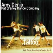 Tattoo (Pat Graney Dance Company, Soundtrack Series No. 1) by Amy Denio