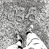 Bad Husband - Single by Various Artists