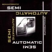 Semiautomatic by Semiautomatic