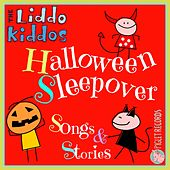Halloween Sleepover Songs & Stories by The Liddo Kiddos