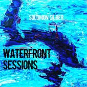 Waterfront Sessions by Solomon Silber
