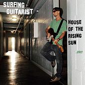 House of the Rising Sun by Surfing Guitarist