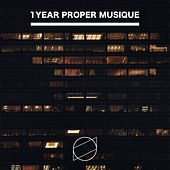 1 Year Proper Musique by Various Artists