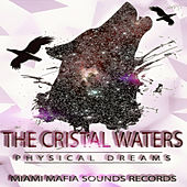 The Cristal Waters by Physical Dreams