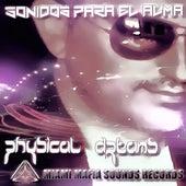 Sonidos para el Alma by Physical Dreams