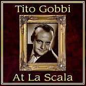 Tito Gobbi At La Scala de Tito Gobbi