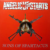 Sons of Spartacus von Angelic Upstarts