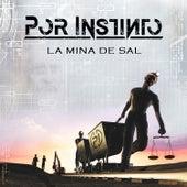 La Mina de Sal von Por Instinto