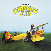 The Best of Curved Air by Curved Air
