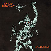 Spectral War by Cavalera Conspiracy
